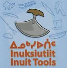 Inuit Tools by Inhabit Media (Board book, 2015)
