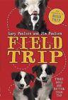 Field Trip by Gary Paulsen, Jim Paulsen (Hardback, 2015)