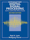 Introductory Digital Signal Processing with Computer Applications by Wolfgang Fuerst, Paul A. Lynn, B. Thomas (Paperback, 1998)
