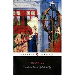 The Consolation of Philosophy (Penguin Classics) - Paperback NEW Boethius, Anciu
