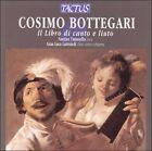 Cosimo Bottegari: Il Libro di canto e liuto (CD, 2001, Tactus)