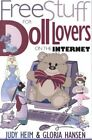 Free Stuff for Doll Lovers on the Internet by Judy Heim, Gloria Hansen (Paperback, 2000)