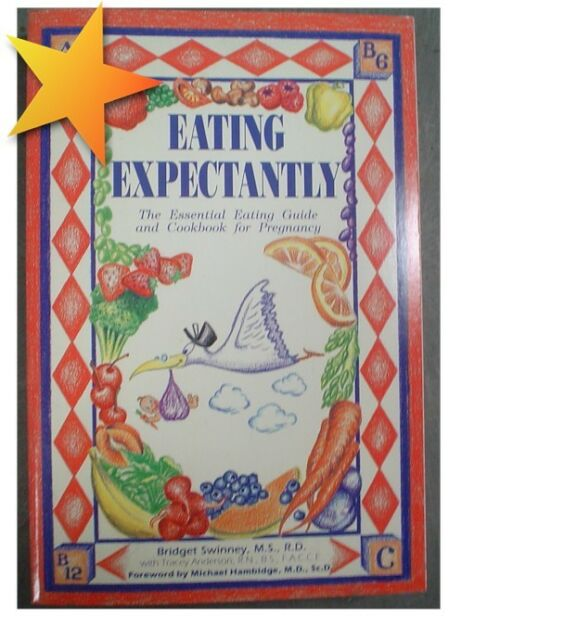 eating expectantlybridget swinney essential cookbook