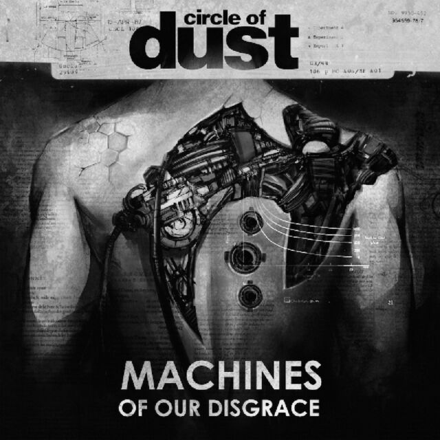Circle of Dust - Machines of Our Disgrace