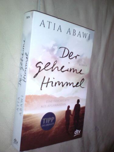 1 von 1 - Atia Abawi: Der geheime Himmel (Klappenbroschur)