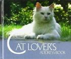 The Cat Lover's Address Book by Corpus Publishing Limited (Address book, 2005)