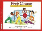 Alfred's Basic Piano Prep Course Technic, Bk a: For the Young Beginner by Willard A Palmer (Paperback / softback, 1993)
