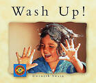 Wash Up! by Gwenyth Swain (Paperback / softback, 2002)