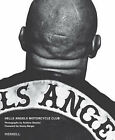 Hells Angels Motorcycle Club by Sonny Barger, Andrew Shaylor (Paperback, 2007)