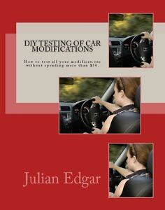 DIY-Testing-of-Car-Modifications-by-Julian-Edgar-Brand-New-Paperback