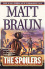 The Spoilers by Matt Braun (Paperback, 2002)