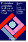 Whole School Curriculum Development in the Primary School by Geoff Southworth, Penelope Campbell, etc., Professor Jennifer Nias (Hardback, 1992)