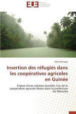 Insertion des Refugies Dans les Cooperatives Agricoles en Guinee by Onivogui...