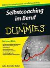Selbstcoaching im Beruf für Dummies von Lydia Schröder-Keitel (2013, Taschenbuch)