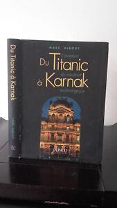 Marc Albouy - AVENTURA de La Titanic - 1994 - Dunod - Autografiado