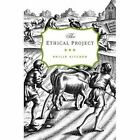 The Ethical Project by Philip Kitcher (Paperback, 2014)