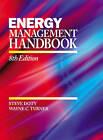 Energy Management Handbook by Wayne C Turner, Steve Doty, Wayne C. Turner (Hardback, 2012)