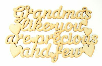 /'Grandmas like you are precious and few/' Wooden MDF Quote Sign Mothers Day Gift