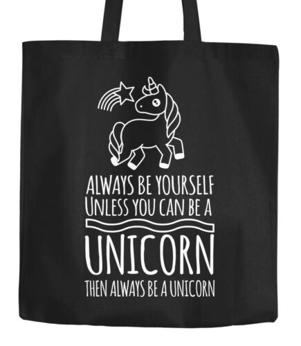 Jutebeutel Einhorn Always be yourself unless you can be a unicorn Tragetasche