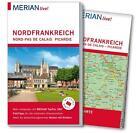 MERIAN live! Reiseführer Nordfrankreich. Nord-Pas de Calais, Picardie von Gudrun Schön und Johannes Wetzel (2016, Taschenbuch)