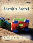 Sarah's Secret by Barbara Jaggs-Davies (Paperback, 2012)