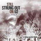 Still Strung Out on U2: A String Quartet Tribute by Vitamin String Quartet (CD, Sep-2004, Vitamin Records (USA))