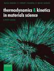 Thermodynamics and Kinetics in Materials Science: A Short Course by David J. Srolovitz, Mikhail I. Mendelev, Boris S. Bokstein (Paperback, 2005)