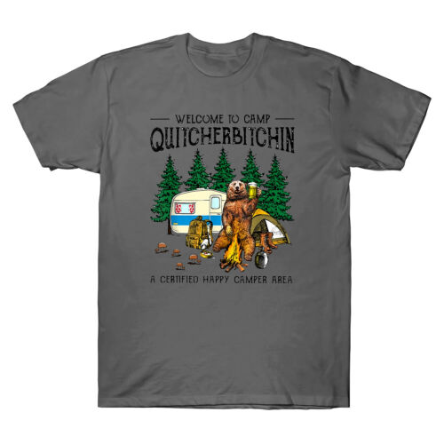 Welcome To Camp Quitcherbitchin A Certified Bear Drink Beer Men Vintage T-Shirt
