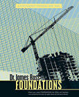 Foundations: A Discipleship Textbook and Tool by Dr. James Ross (Paperback, 2010)