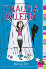 Trauma Queen by Barbara Dee (Paperback, 2011)