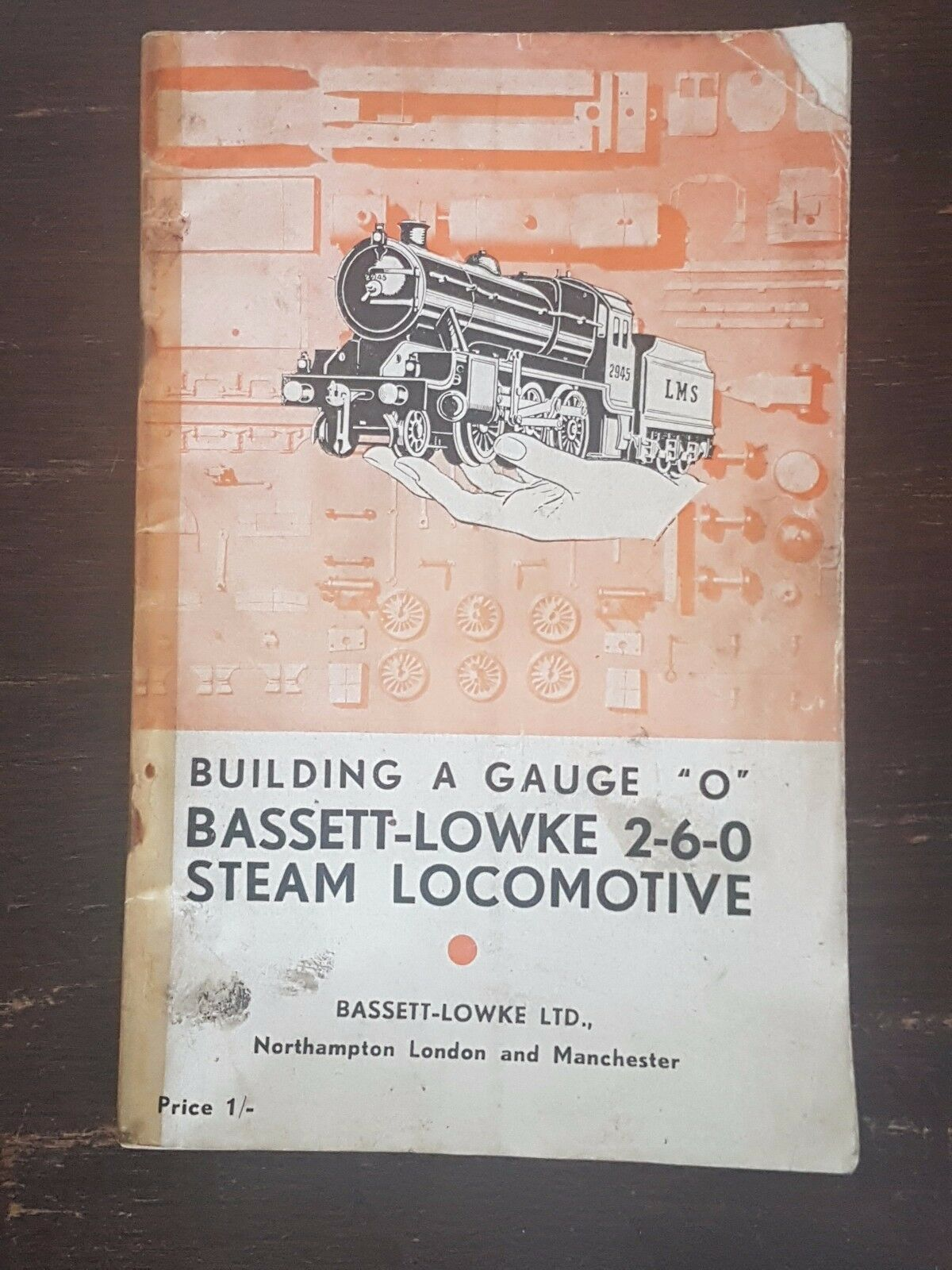Building A Gauge  O  Bassett-Lowke 2-6-0 Steam Locomotive Instruction Book