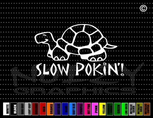 Turtle Slow Cute Funny Family Mom Car Decal Window Vinyl Sticker Slow Pokin/'