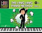 The Lang Lang Piano Method: Level 2 by Lang Lang (Mixed media product, 2016)