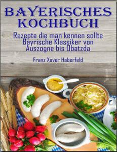 Bayerisches-Kochbuch-Rezepte-die-man-kennen-sollte-Bayrische-Klassi-PDF-EB00k