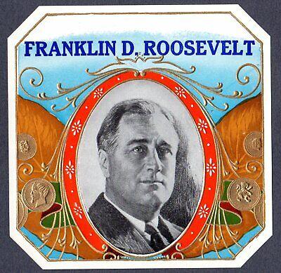 Vintage Cigar Box Label C 1935 Vg Unused Embossed Franklin D Roosevelt Rare Ebay