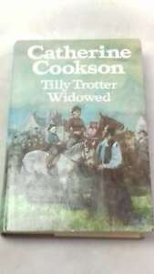 Tilly-Trotter-Widowed-by-Cookson-Catherine-Hardcover-1981-01-01-Good
