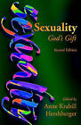 Sexuality: God's Gift by Herald Press (VA) (Paperback / softback, 2010)
