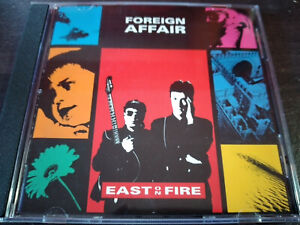 FOREIGN AFFAIR - East On Fire CD New Wave / Industrial / Synth Pop / Tribal