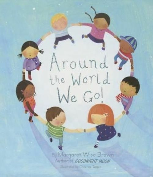 Around the World We Go!, Brown, Margaret Wise, Used; Good Book