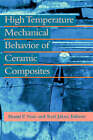 High Temperature Mechanical Behaviour of Ceramic Composites by Karl Jakus, Shanti V. Nair (Hardback, 1995)