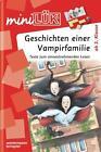 MiniLÜK Geschichten einer Vampirfamilie von Christiane Wagner und Wiebke Judith (2010, Geheftet)