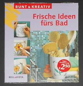 Frische-Ideen-fuers-Bad-kreative-Gestaltungsideen-Bunt-amp-Kreativ-NEU-amp-OVP