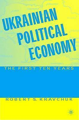 Ukrainian Political Economy, Kravchuk, Robert S., Used; Good Book
