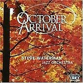 Steve Waterman Jazz Orchestra-October Arrival CD NEW
