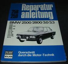 Reparaturanleitung BMW E3 / E9 2500 / 2800 / 3.0 / 3.3 S CS Si CSi CSL L NEU!