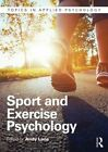 Sport and Exercise Psychology by Taylor & Francis Ltd (Paperback, 2015)