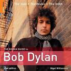 The Rough Guide to Bob Dylan by Nigel Williamson (Paperback, 2006)