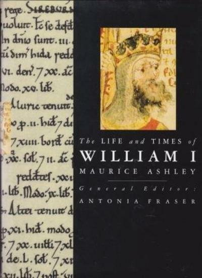 The Life and Times of William I (Kings & Queens of England) By  .9780297765509