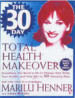 The 30 Day Total Health Makeover by Marilu Henner (Paperback, 2001)