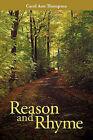 Reason and Rhyme by Carol Ann Thompson (Paperback, 2010)